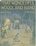 That Wonderful Woodland Band