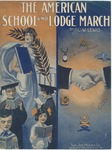 The American School and Lodge March