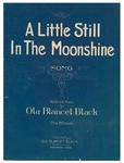 A Little Still in the Moonshine