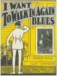I Want To Walk In Again Blues