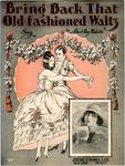Bring Back That Old-Fashioned Waltz
