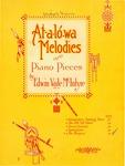 At-a-lo-wa Melodies