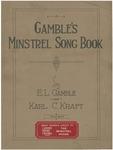 Gamble's Minstrel Song Book