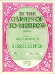 In the garden of to-morrow
