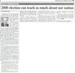 2000 elections can teach us much about our nation.