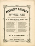 President Lincoln's Favorite Poem. Oh! Why Should the Spirit of Moral Be Proud?