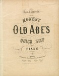 Honest Old Abe's Quick Step for the Piano