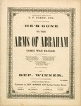 He's Gone to the Arms of Abraham Comic War Ballad