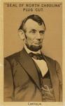 Seal of North Carolina Plug Cut Tobacco Abraham Lincoln Cigarette Card