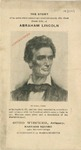 The story of an artist while executing a portrait-sketch, the first from life, of Abraham Lincoln