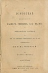 A discourse delivered before the faculty, students, and alumni of Dartmouth College, on the day preceding commencement, July 27, 1853, commemorative of Daniel Webster