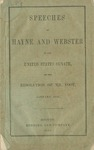 Speeches of Messrs. Hayne and Webster in the United States Senate on the resolution of Mr. Foot, January, 1830. by Robert Young Hayne