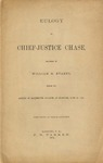 Eulogy on Chief-Justice Chase, delivered by William M. Evarts before the alumni of Dartmouth college, at Hanover, June 24, 1874. Pub. at their request.