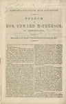 Disorganization and disunion: Speech of Hon. Edward McPherson, of Pennsylvania. Delivered in the House of representatives, February 24, 1860.