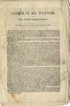 Speech of Mr. Webster on Mr. Clay's resolutions: delivered in the Senate of the United States, March 7, 1850.