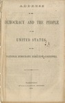 Address to the Democracy and the people of the United States.