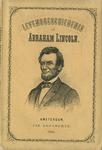 Abraham Lincoln geschetst in zijn leven en daden