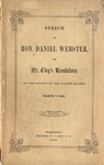 Speech of Hon. Daniel Webster, on Mr. Clay's resolutions: in the Senate of the United States, March 7, 1850 ...