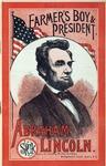 Abraham Lincoln: farmer's boy and president.