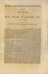 The issues: the Dred Scott decision: the Parties / Speech of Hon. Israel Washburn, Jun., of Maine : Delivered in the House of Representatives, May 19, 1860.