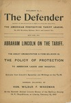 Abraham Lincoln on the Tariff: the Great Emancipator a Firm Believer in the Policy of Protection to American Labor and Industry: Address