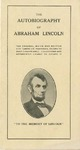 The Autobiography of Abraham Lincoln.