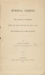 Memorial Sermons :The Capture of Richmond. Some of the Results of the War. The Assassination of the President