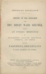 American Rebellion: Report of the Speeches of the Rev. Henry Ward Beecher, Delivered at Public Meetings in Manchester, Glasgow, Edinburgh, Liverpool, and London; and at the Farewell Breakfasts in London, Manchester, and Liverpool.
