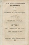 The Conditions of Reconstruction; in a Letter from Robert Dale Owen to the Secretary of State. Letter from Hon. S.P. Chase, to the Loyal National League.