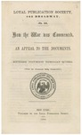 How the War was Commenced :an Appeal to the Documents : Southern documents Especially Quoted : (From the Cincinnati Daily Commercial.).