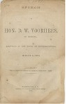 Speech of Hon. D.W. Voorhees, of Indiana, Delivered in the House of Representatives, March 9, 1864 ...