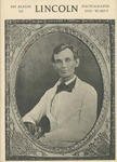 An Album of Lincoln Photographs and Words.
