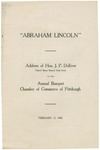 Abraham Lincoln: Address of Hon. J.P. Dolliver, United States Senator from Iowa at the Annual Banquet, Chamber of Commerce of Pittsburgh, February 12, 1908.