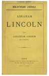 Abraham Lincoln /par Augustin Cochin.