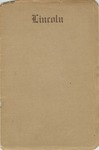 Abraham Lincoln & His Last Resting Place: a Leaflet Published for Distribution at the National Lincoln Monument in the city of Springfield, Illinois/ compiled by Edward S. Johnson, custodian.