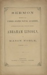 Sermon Delivered in the United States Naval Academy: on the Day of the Funeral of the Late President, Abraham Lincoln