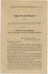 The War Policy of the Administration: Letter of the President to the Union Mass Convention at Springfield, Illinois.