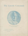 The Lincoln Centennial: the Robert Hewitt Collection of Medallic Lincolniana