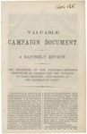 Valuable Campaign Document.: a Masterly Review. The Doctrines of the Fathers--Opposing Principles of Lincoln and the Patriots of Early History--the Record of the Republican Party.