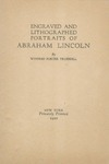 Engraved and lithographed portraits of Abraham Lincoln by Winfred Porter Truesdell: announcement of the issue of a book on the portraiture of Lincoln and a descriptive check-list of all the known engravings, lithographs, etc., with a complete collection of the life photographs and their history.