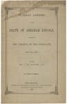 Funeral address on the death of Abraham Lincoln: delivered in the Church of the Covenant, April 19, 1865