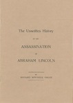 The Unwritten History of the Assassination of Abraham Lincoln