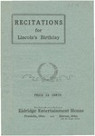 Recitations for Lincoln's birthday: Primary, Intermediate, and High School.