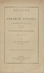 Eulogy on Abraham Lincoln, Late President of the United States: Delivered Before the New England Historic-Genealogical Society, Boston, May 3, 1865