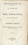 Insurgent Relations and Insurgent Animus :a Speech by Mr. Deming of Connecticut on the President's Message, Delivered in Committee of the Whole on the State of the Union, January 19, 1866.