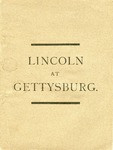 Lincoln at Gettysburg /Published in connection with the Exhibition of the Historical Painting of Lincoln at Gettysburg, by Albion H. Bicknell, containing twenty-one life-size portraits.