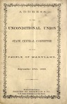 Address of the Unconditional Union State Central Committee to the People of Maryland, September 16th, 1863.