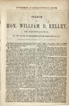 Government of Insurrectionary States.: Speech of Hon. William D. Kelley, of Pennsylvania, in the House of Representatives, February 12, 1867.