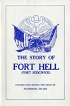 The Story of Fort Hell (Fort Sedgwick) : Constructed during the Siege of Petersburg, 1864-1865.