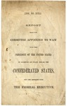 Report from the Committee Appointed to Wait upon the President of the United States to Ascertain his Policy toward the Confederated States, and the Response from the Federal Executive.